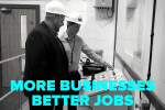 More Businesses, Better Jobs
